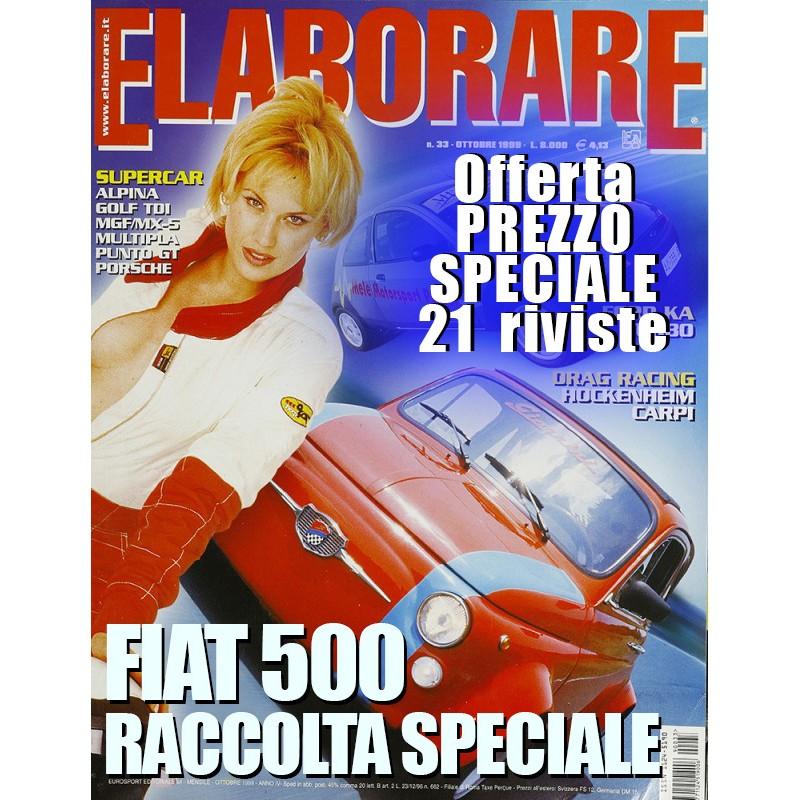 FIAT 500 Offerta speciale. Le migliori elaborazioni