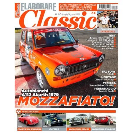 Elaborare Classic n° 16 Luglio-Agosto 2019